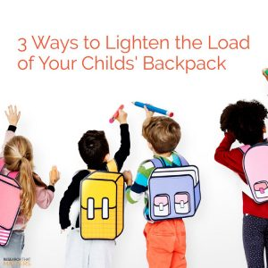 3 Ways To Lighten The Load Of Your Child's Backpack in Kissimmee FL