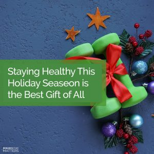 Staying Healthy This Holiday Season in Kissimmee FL