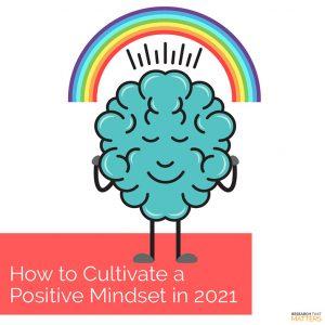 Week 2 - Cultivate a Positive Mindset in 2021 Vienna VA Chiropractor